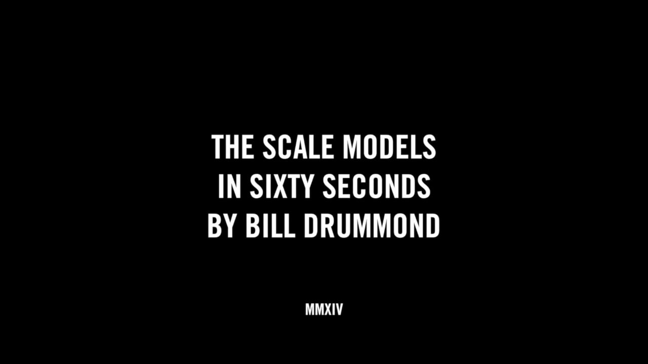 THE SCALE MODELS IN SIXTY SECONDS BY BILL DRUMMOND