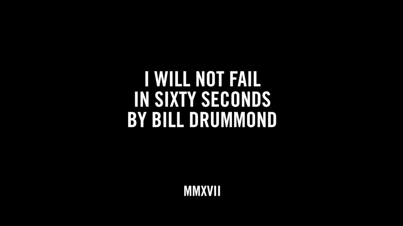 I WILL NOT FAIL IN SIXTY SECONDS BY BILL DRUMMOND