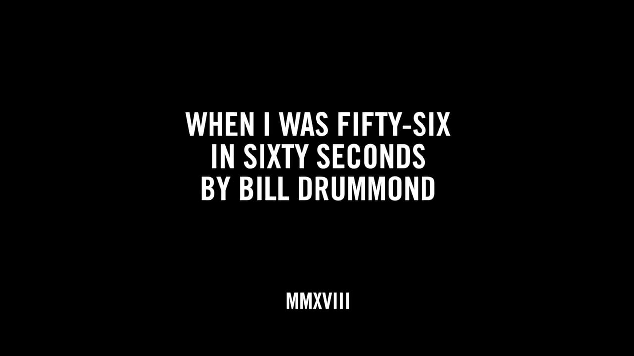 WHEN I WAS FIFTY-SIX IN SIXTY SECONDS BY BILL DRUMMOND